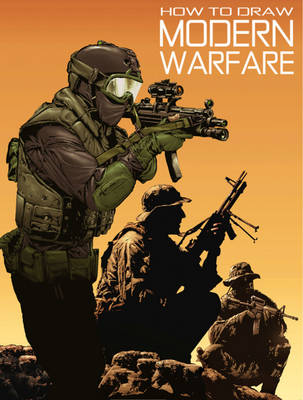 How to Draw Modern Warfare by Ben Dunn