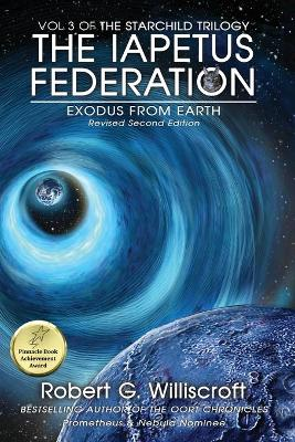 The Iapetus Federation: Exodus from Earth by Robert G Williscroft