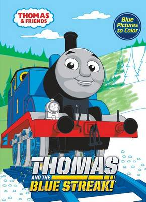 Thomas and the Blue Streak! by Golden Books
