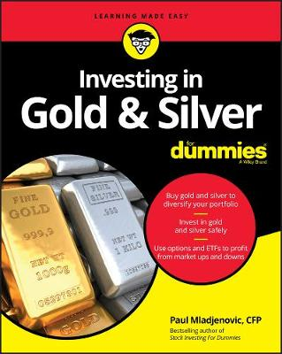 Investing in Gold & Silver For Dummies book