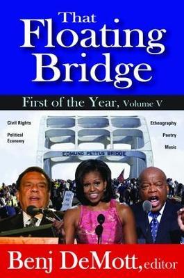 That Floating Bridge by Benj DeMott