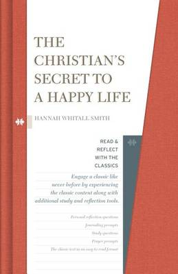 The Christian's Secret to a Happy Life by Hannah Whitall Smith