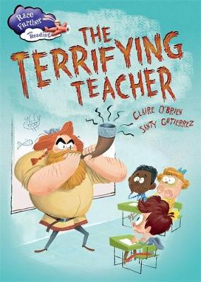 The Terrifying Teacher by Claire O'Brien