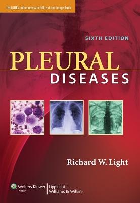 Pleural Diseases by Richard W. Light