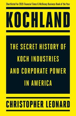 Kochland by Christopher Leonard