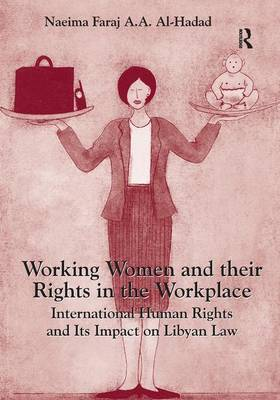 Working Women and their Rights in the Workplace book