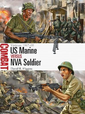 US Marine vs NVA Soldier by David R. Higgins