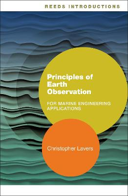 Reeds Introductions: Principles of Earth Observation for Marine Engineering Applications by Dr. Christopher Lavers