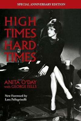 High Times Hard Times by Anita O'Day