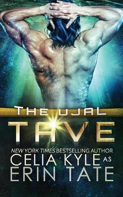 Tave (Scifi Alien Romance) by Celia Kyle