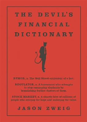 The Devil's Financial Dictionary by Jason Zweig