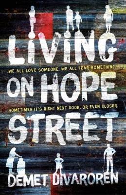 Living on Hope Street by Demet Divaroren