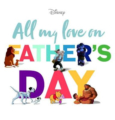 All My Love on Father's Day book