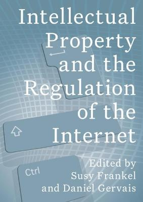 Intellectual Property and the Internet by Susy Frankel