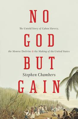 No God but Gain by Stephen Chambers