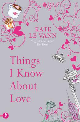 Things I Know About Love book