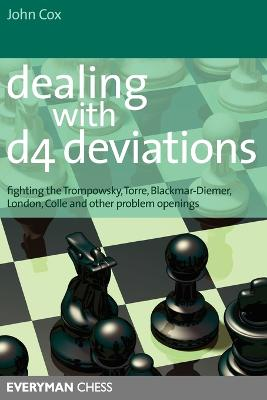 Dealing with d4 Deviations by John Cox