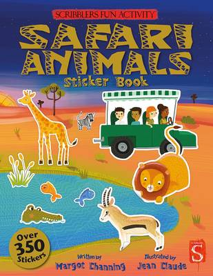 The Scribblers Fun Activity Safari Sticker Book by Margot Channing