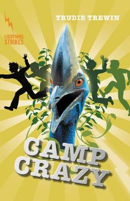 Lightning Strikes: Camp Crazy by Trudie Trewin