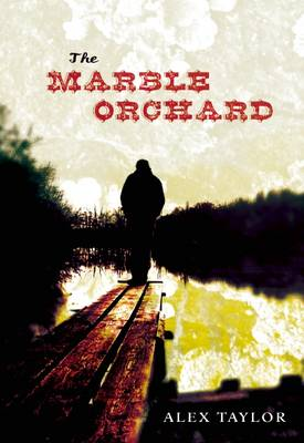 The Marble Orchard by Mr Alex Taylor