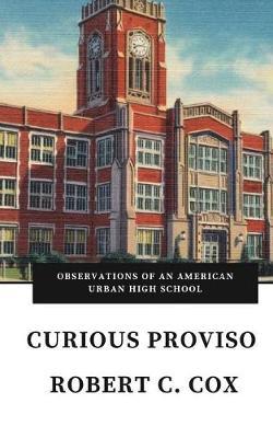 Curious Proviso by Robert C Cox