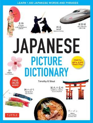 Japanese Picture Dictionary by Timothy G. Stout