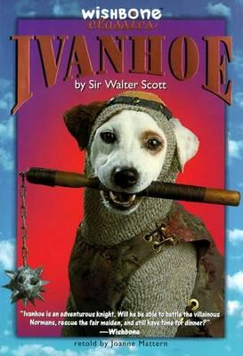 Ivanhoe by Joanne Mattern