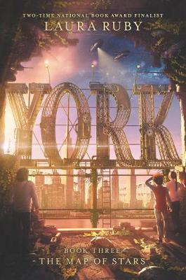York: The Map of Stars by Laura Ruby