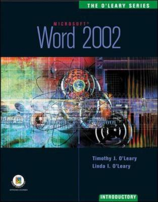 Word 2002: Introductory Edition by Timothy J. O'Leary