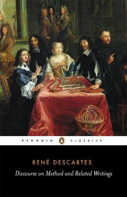Discourse on Method and Related Writings by Rene Descartes