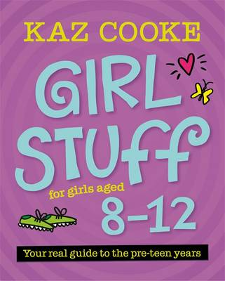 Girl Stuff 8-12 by Kaz Cooke