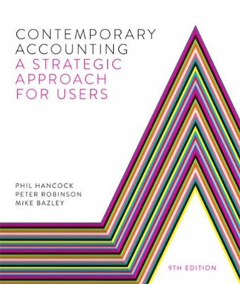 Contemporary Accounting: A Strategic Approach for Users by Phil Hancock