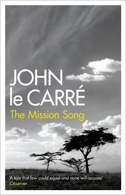 Mission Song by John le Carre