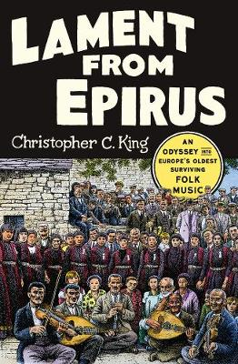 Lament from Epirus by Christopher C. King