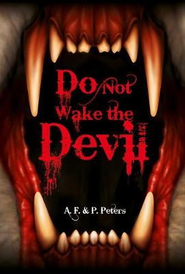 Do Not Wake the Devil by Andrew Peters