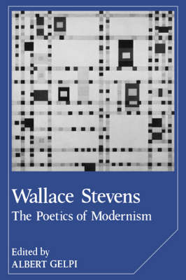 Wallace Stevens by Albert Gelpi