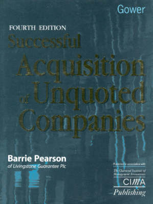 Successful Acquisition of Unquoted Companies by Barrie Pearson