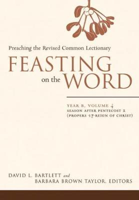 Feasting on the Word by David L. Bartlett