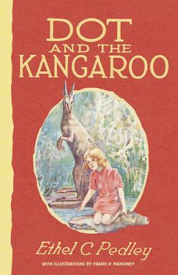 Dot and the Kangaroo by Ethel Pedley
