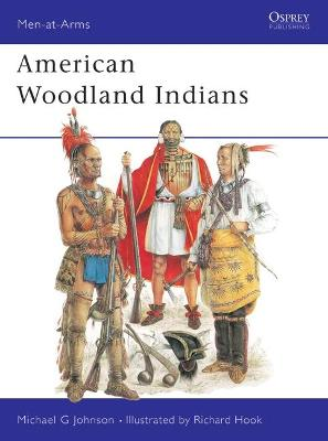 American Woodland Indians by Michael G. Johnson