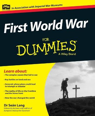First World War For Dummies by Sean Lang