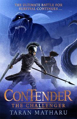 Contender: The Challenger: Book 2 by Taran Matharu
