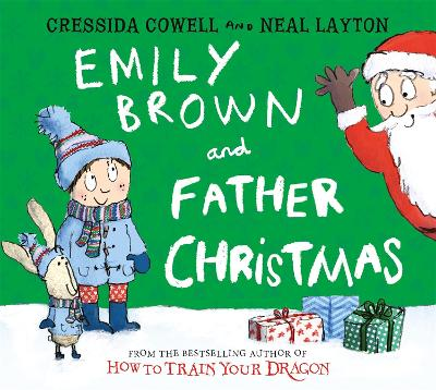 Emily Brown and Father Christmas by Cressida Cowell