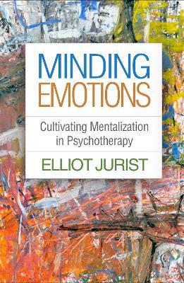 Minding Emotions by Elliot Jurist