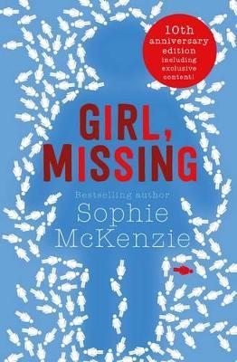 Girl, Missing by Sophie McKenzie
