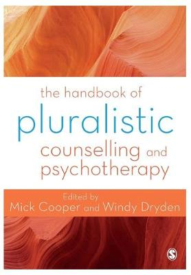 Handbook of Pluralistic Counselling and Psychotherapy by Mick Cooper