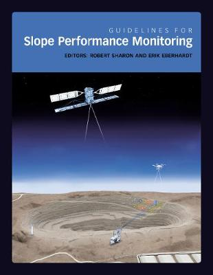 Guidelines for Slope Performance Monitoring by Robert Sharon