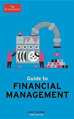 Guide to Financial Management by The Economist