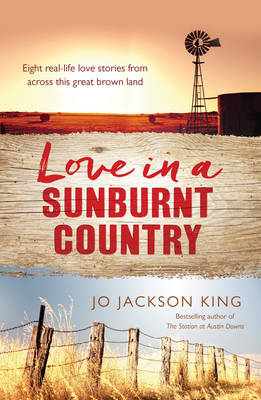 LOVE IN A SUNBURNT COUNTRY by Jo Jackson King