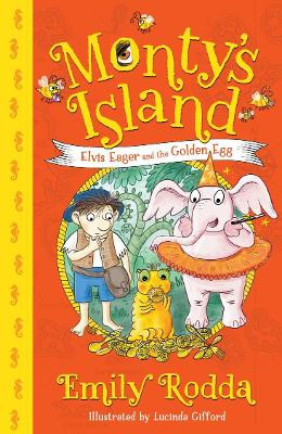 Elvis Eager and the Golden Egg: Monty's Island 3 book